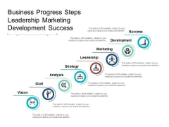 Business Progress Steps Leadership Marketing Development Success Ppt PowerPoint Presentation Styles Picture