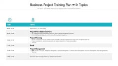 business project training plan with topics ppt portfolio examples pdf