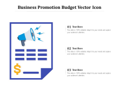Business Promotion Budget Vector Icon Ppt PowerPoint Presentation Infographics Grid PDF