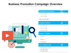 Business Promotion Campaign Overview Ppt PowerPoint Presentation Icon Model PDF