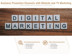 Business Promotion Channels With Website And Tv Marketing Ppt PowerPoint Presentation Infographics Introduction