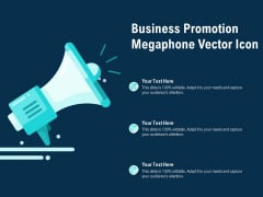 Business Promotion Megaphone Vector Icon Ppt PowerPoint Presentation Ideas Example File
