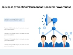 Business Promotion Plan Icon For Consumer Awareness Ppt PowerPoint Presentation File Graphic Images PDF