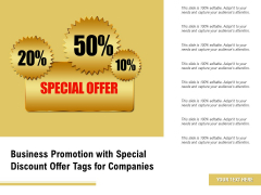 Business Promotion With Special Discount Offer Tags For Companies Ppt PowerPoint Presentation Ideas Demonstration PDF
