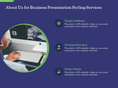 Business Proposal About Us For Business Presentation Styling Services Clients Elements PDF