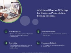 Business Proposal Additional Service Offerings For Business Presentation Styling Proposal Infographics PDF