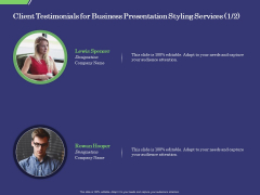 Business Proposal Client Testimonials For Business Presentation Styling Services Graphics PDF