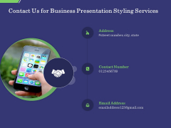 Business Proposal Contact Us For Business Presentation Styling Services Ppt Layouts Guide PDF