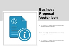 Business Proposal Vector Icon Ppt Powerpoint Presentation Ideas Deck