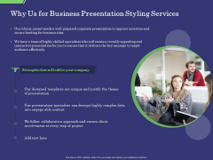 Business Proposal Why Us For Business Presentation Styling Services Ppt Summary Good PDF