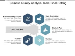 Business Quality Analysis Team Goal Setting Strategic Plan Ppt PowerPoint Presentation Icon Aids