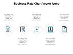 Business Rate Chart Vector Icons Ppt PowerPoint Presentation Gallery Pictures PDF