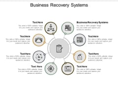 Business Recovery Systems Ppt PowerPoint Presentation Model Slideshow Cpb