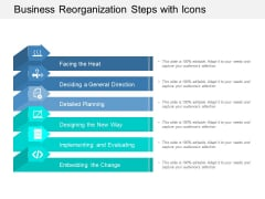 Business Reorganization Steps With Icons Ppt Powerpoint Presentation Infographic Template Themes