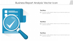 Business Report Analysis Vector Icon Ppt PowerPoint Presentation Gallery Visual Aids PDF