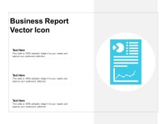 Business Report Vector Icon Ppt PowerPoint Presentation Professional Visual Aids