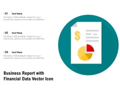 Business Report With Financial Data Vector Icon Ppt PowerPoint Presentation File Outline PDF
