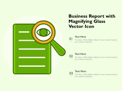 Business Report With Magnifying Glass Vector Icon Ppt PowerPoint Presentation Gallery Summary PDF