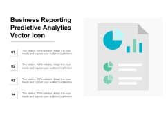 Business Reporting Predictive Analytics Vector Icon Ppt PowerPoint Presentation Layouts File Formats