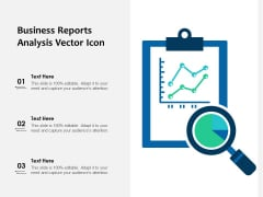 Business Reports Analysis Vector Icon Ppt PowerPoint Presentation Model Structure PDF