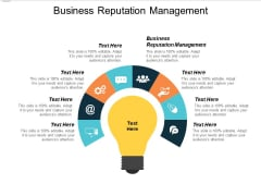 Business Reputation Management Ppt PowerPoint Presentation Pictures Deck Cpb