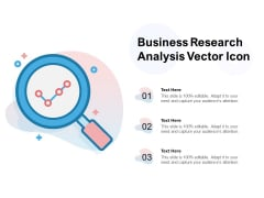 Business Research Analysis Vector Icon Ppt PowerPoint Presentation Professional Outfit