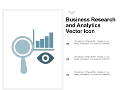 Business Research And Analytics Vector Icon Ppt PowerPoint Presentation Professional Show