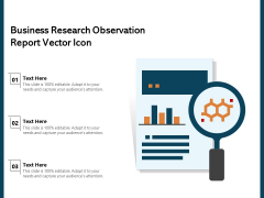 Business Research Observation Report Vector Icon Ppt PowerPoint Presentation File Demonstration PDF