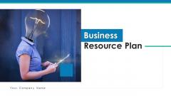 Business Resource Plan Training Development Ppt PowerPoint Presentation Complete Deck With Slides