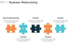 Business Restructuring Ppt PowerPoint Presentation File Graphics Tutorials Cpb