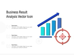 Business Result Analysis Vector Icon Ppt PowerPoint Presentation Portfolio Clipart Images