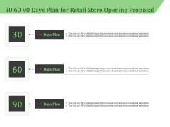 Business Retail Shop Selling 30 60 90 Days Plan For Retail Store Opening Proposal Clipart PDF