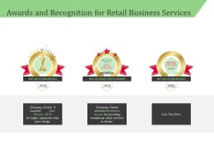 Business Retail Shop Selling Awards And Recognition For Retail Business Services Brochure PDF