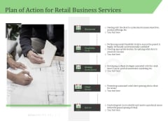 Business Retail Shop Selling Plan Of Action For Retail Business Services Pictures PDF