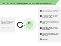 Business Retail Shop Selling Project Context And Objectives For Retail Business Services Formats PDF