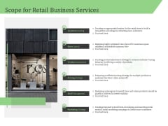 Business Retail Shop Selling Scope For Retail Business Services Slides PDF