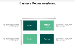 Business Return Investment Ppt PowerPoint Presentation Styles Tips Cpb