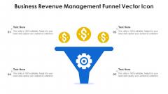 Business Revenue Management Funnel Vector Icon Template PDF