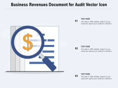 Business Revenues Document For Audit Vector Icon Ppt PowerPoint Presentation Layouts Format PDF
