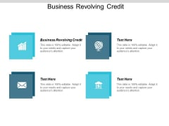 Business Revolving Credit Ppt PowerPoint Presentation Show Grid Cpb