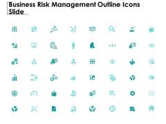 Business Risk Management Outline Icons Slide Ppt PowerPoint Presentation Ideas Guidelines
