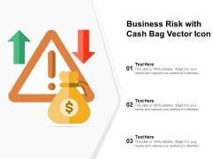 Business Risk With Cash Bag Vector Icon Ppt PowerPoint Presentation Gallery Styles PDF