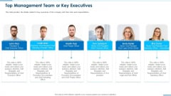Business Round Investment Deck Top Management Team Or Key Executives Professional PDF