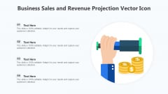 Business Sales And Revenue Projection Vector Icon Ppt Images PDF