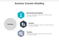 Business Scenario Modelling Ppt PowerPoint Presentation Icon Vector Cpb