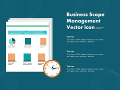 Business Scope Management Vector Icon Ppt PowerPoint Presentation Infographics Deck