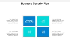 Business Security Plan Ppt PowerPoint Presentation File Formats Cpb