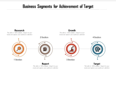 Business Segments For Achievement Of Target Ppt PowerPoint Presentation Gallery Mockup PDF