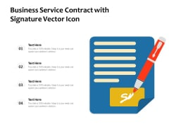 Business Service Contract With Signature Vector Icon Ppt PowerPoint Presentation File Design Ideas PDF