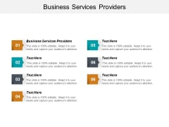 Business Services Providers Ppt PowerPoint Presentation Portfolio Slides Cpb
